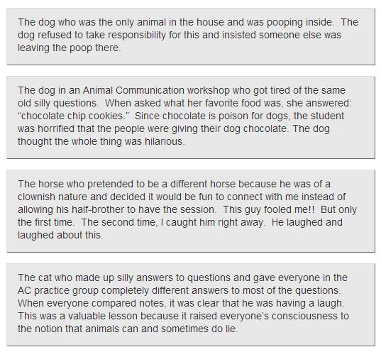 A few examples of animals twisting the truth according to Nedda Wittels.